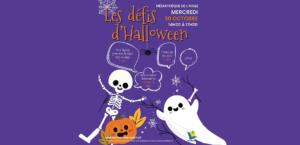 Les Défis d'Halloween - Médiathèque